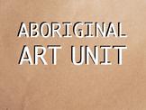Art Unit: Aboriginal Art History Powerpoint with Activities