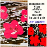 Art Lesson Andy Warhol Flowers Grade K to 6th Grade Art History
