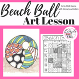 Art Lesson: Beach Ball | Sub Plans, Early Finishers, No Prep