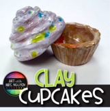Art Lesson: Clay Cupcakes
