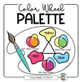 Color Wheel Palette: Color Mixing Activity