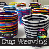 Art Lesson: Cup Weaving