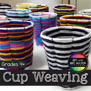 Art Lesson: Cup Weaving