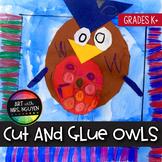 Elementary Art Lesson: Cut-and-Glue Owls
