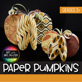 Art Lesson: Decorative Paper Pumpkins (Craft)