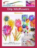 Art Lesson - Drip Watercolor Wildflowers
