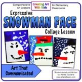 Art Lesson Expressive Snowman Face Collage
