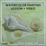 High School Art Lesson Plan. Watercolor Painting Lesson, Rubric and Handouts