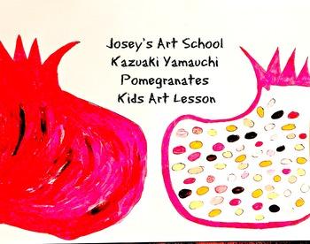 Art Lesson Illustration Art Kazuaki Yamauchi Grd 1st-5th Pomegranates