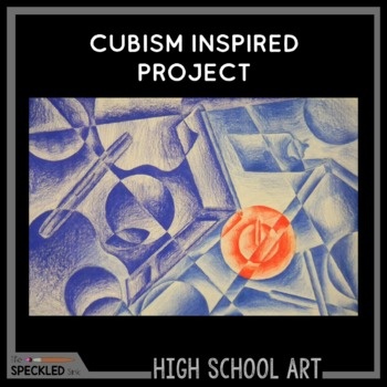 High School Art Lesson Introduction to Cubism Presentation and Project