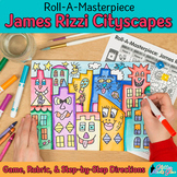 Art Lesson: James Rizzi Cityscape Roll A Dice Game and Art Sub Plan for Teachers