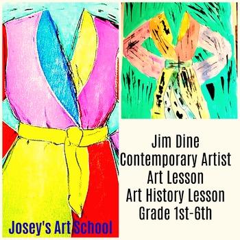 Art Lesson Jim Dine Florida Bathrobe Grade 1st to 6th Grade Art History Drawing