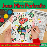 Art Lesson: Joan Miro Portrait Roll A Dice Game and Art Su