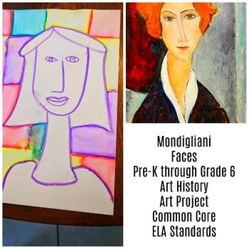 Art Lesson Mondigliani Faces Pre-K to 6th Grade Art History Drawing ELA Core
