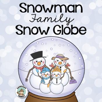 Art Project: My Snow Globe Family