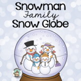 Snowman Family Snow Globe Craft & Writing Activity