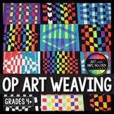 Art Lesson: Op Art Paper Weavings