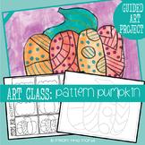 Art Lesson - Pattern Pumpkin Painting + Oil Pastel