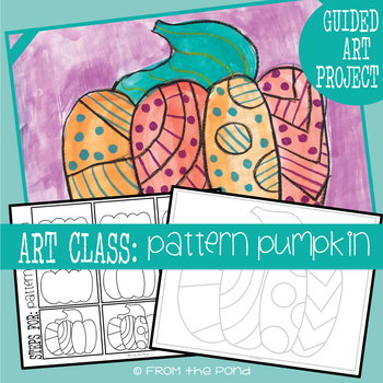 Art Lesson - Pattern Pumpkin Painting + Oil Pastel