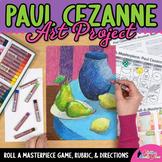 Art Lesson: Paul Cezanne Roll A Dice Art Game and Art Sub Plans for Teachers