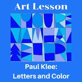 Art Lesson or Learning Center - Paul Klee: Letters and Colors