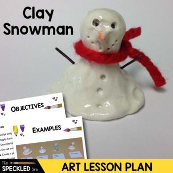 Art Lesson Plan. Elementary Art. Melted Snowman. Clay Pinchpot
