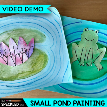 Art Lesson Plan. Elementary Art. Impressionism Small Small Pond