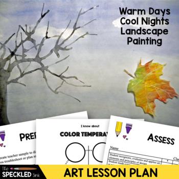Art Lesson Plan. Elementary Art. Warm Days / Cool Nights.