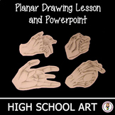 High School Art Lesson Plan & Presentation. Planar Drawing