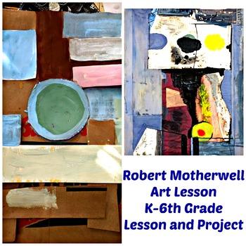 Art Lesson Robert Motherwell Painting Grade K 6th Grade Art History Drawing