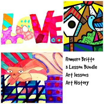 Art Lessons Romero Britto 3 Lesson Bundle K-6 Art Project with Art History