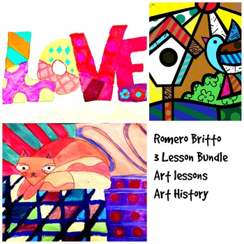Art Lessons Romero Britto 3 Lesson Bundle K-6 Art Project