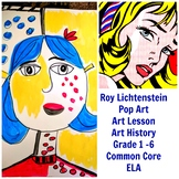Art Lesson Roy Lichtenstein Grades 1 to 5 Art History Drawing ELA Common Core