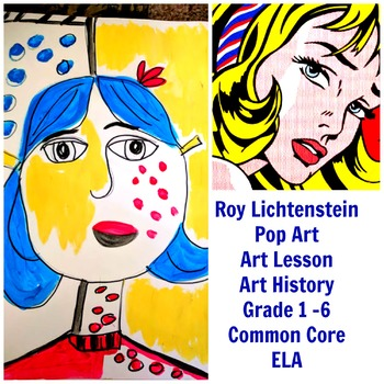 Art Lesson Roy Lichtenstein Grades 1 to 5 Art History Drawing ELA Common Core