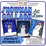Art Lesson Snowman Collage Literature Integrated