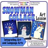 Art Lesson Snowman Collage Literature Integrated