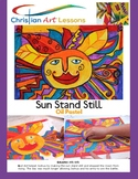 Art Lesson - Sun Stand Still -  Oil Pastel