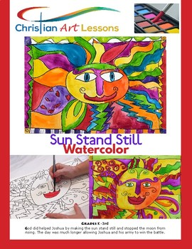 Art Lesson - Sun Stand Still - Colorful Watercolor Painting