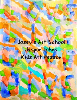 Art Lesson Teach Jasper Johns to 2nd - 5th  Words Art History Lesson and Project