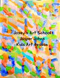 Art Lesson Jasper Johns Grade 2nd - 5th Grade Words Art History Lesson Project