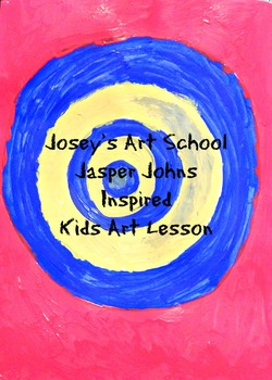 Art Lesson Teach Jasper Johns to K-4th Target Art History Lesson and Project