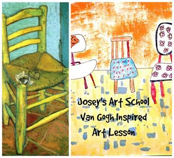 Art Lesson Teach VanGogh to Grades 3-6 Chair Art History L