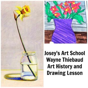 Art Lesson Teach Wayne Thiebaud to Grades K-6 Daffodils Art History and Project