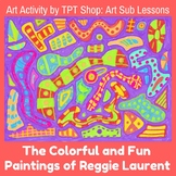 Art Sub Lesson - The Colorful and Fun Paintings of Reggie Laurent