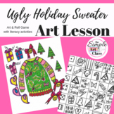 Art Lesson: UGLY Holiday Sweater (Christmas) | Sub Plans,