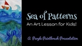 Art Lesson for Kids: A Sea of Patterns