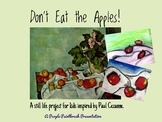 Art Lesson for Kids: Don't Eat My Apples! A Still Life Inspired by Paul Cezanne