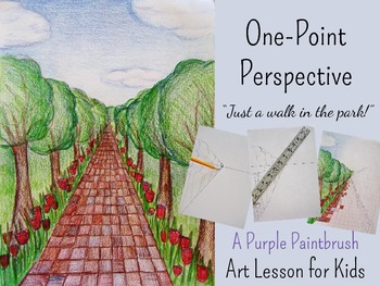 """Art Lesson for Kids: One-Point Perspective, """"Just a Walk in the Park!"""""""