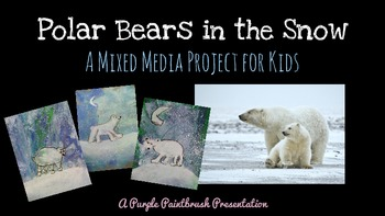 Art Lesson for Kids: Polar Bears in the Snow, A Mixed Media Project