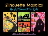 Art Lesson for Kids: Silhouette Mosaics
